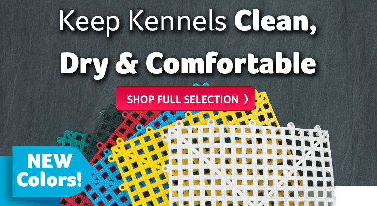 Keep Kennels Clean, Dry and Comfortable